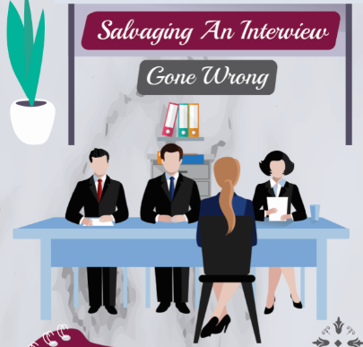 Tips For Salvaging an Interview Gone Wrong – Infograph